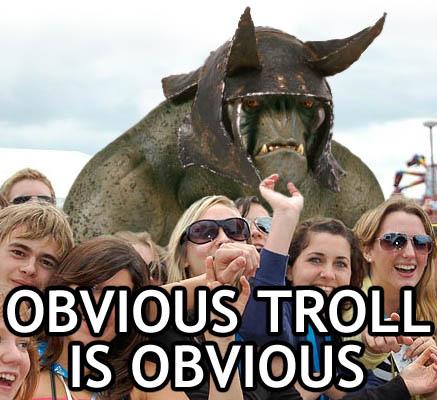 obvious troll